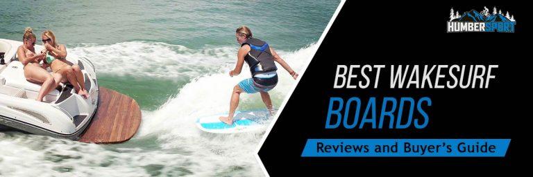 The 10 Best Wakesurf Boards & Wakesurfers In 2021