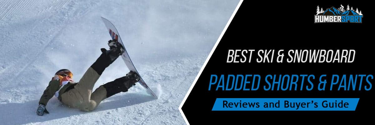 best ski snowboard padded pants and shorts