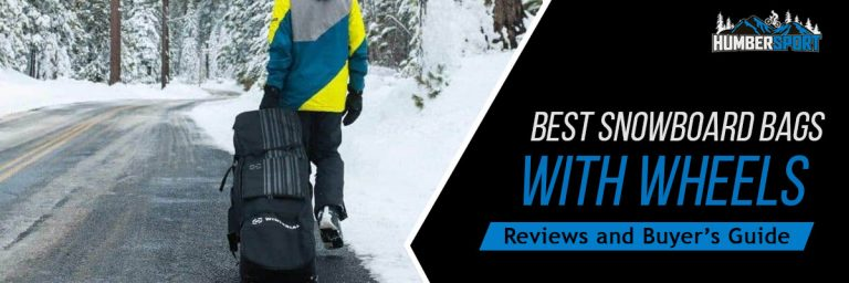 Best Snowboard Bags With Wheels In 2021 Reviewed