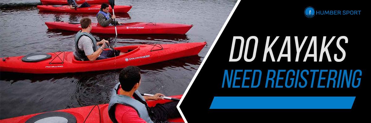 Do kayaks need registering