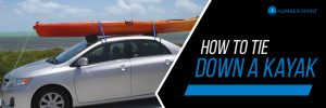How to Tie Down A Kayak?