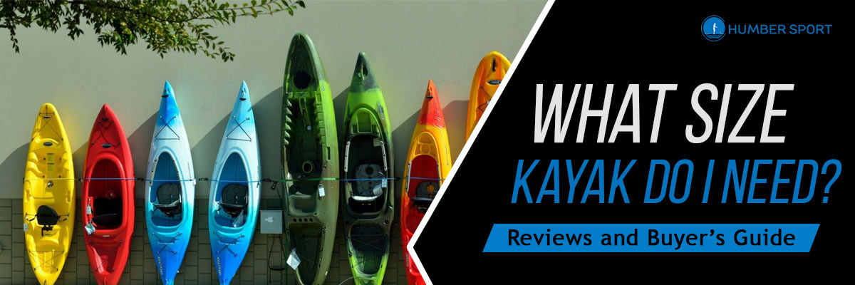 What size kayak do I need?