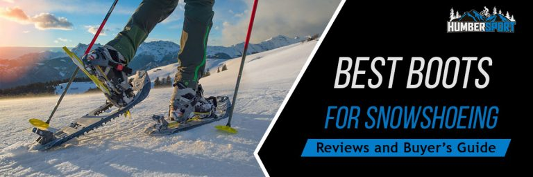 Best Boots For Snowshoeing In 2021