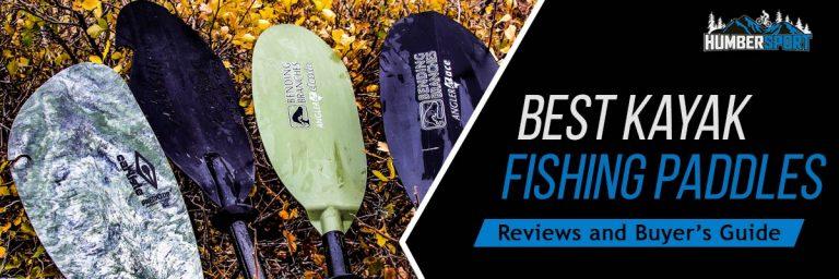 Best Kayak Fishing Paddles In 2021