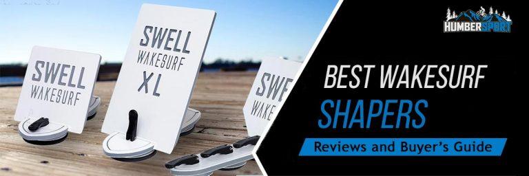 8 Best Wakesurf Shapers In 2021